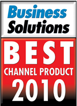 Best Channel Products 2010 Award from Business Solutions Magazine