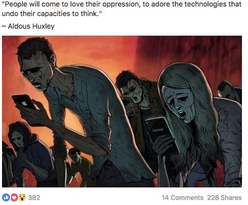 People will come to love their oppression, to adore the technologies that undo their capacities to think. -Aldous Huxley